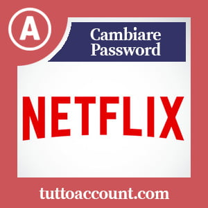 Cambiare password netflix