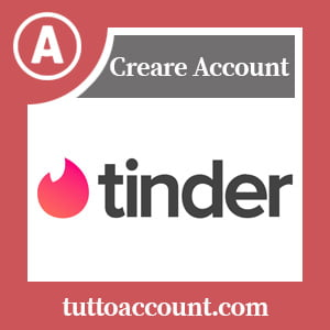 Come Creare un Account o Registrarsi su Tinder