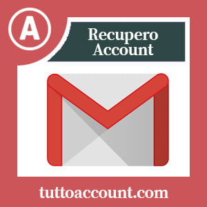 Come recuperare account gmail